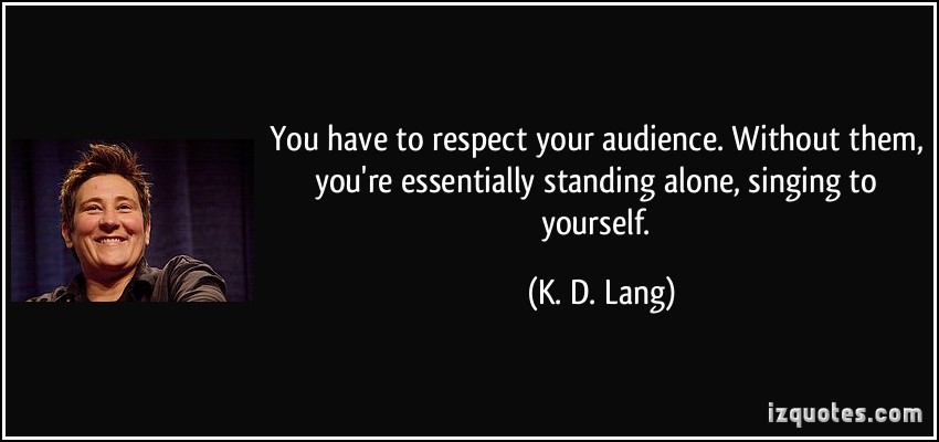 respect your audience