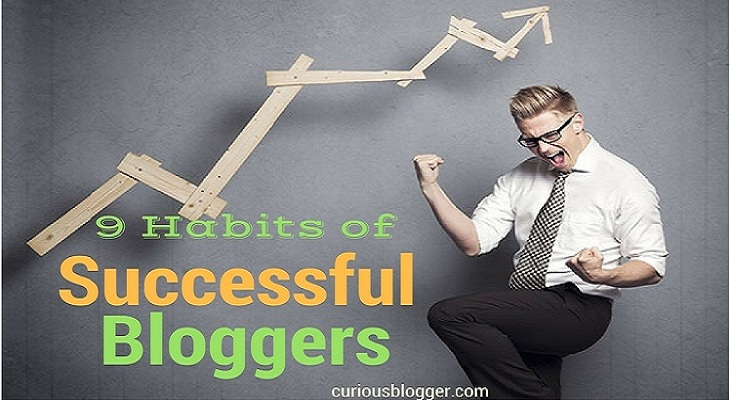 habits of succesful bloggers