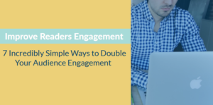 improve audience engagement