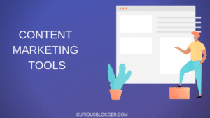 CONTENT MARKETING TOOLS