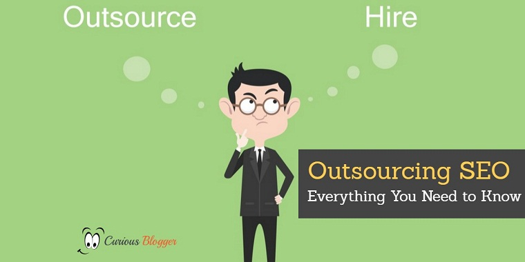 Outsourcing SEO – Everything You Need to Know
