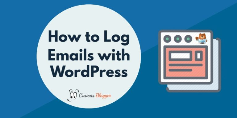 How to Log Your Emails with WordPress
