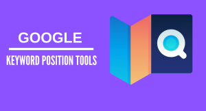Google Keyword Ranking Tools